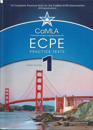 Hamilton CaMLA ECPE Practice Tests  Book 1