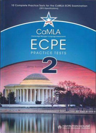 Hamilton CaMLA ECPE Practice Tests Book 2